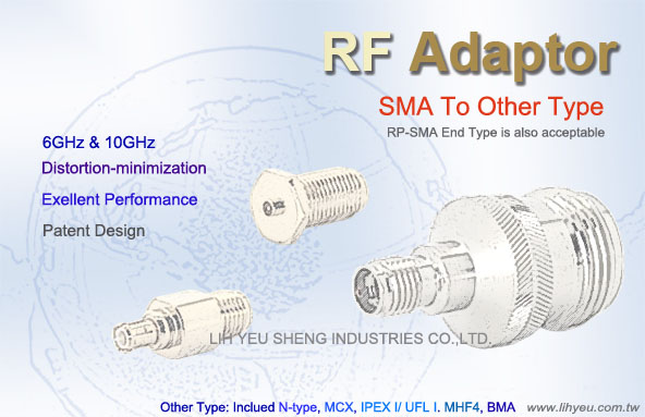 SMA To Other Type Adaptor - LIH YEU SHENG