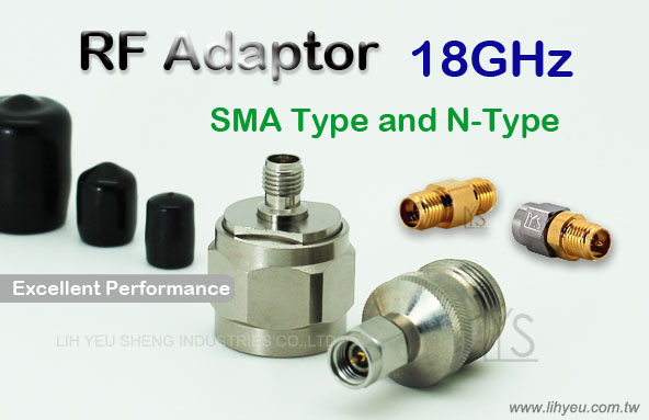 18GHz SMA To N-Type Adapter, LIH YEU SHENG