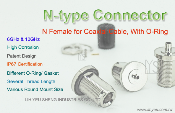N Female BH With Oring, IP67 Certification, LIH YEU SHENG